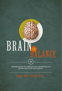 Acclaimed book - Brain in Balance - Understanding the Human Brain Function - Dr. Fred Von Stieff, MD