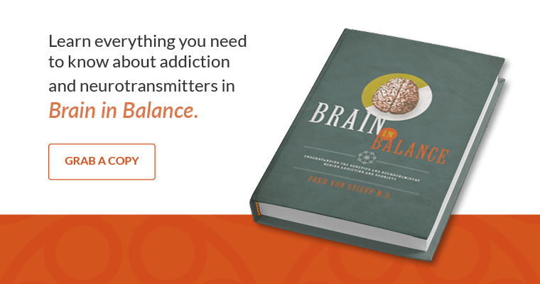 Learn everything you need to know about addiction and neurotransmitters in Brain in Balance